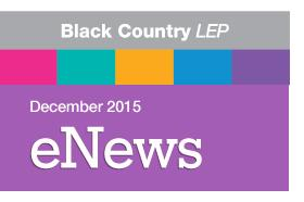 See how we are ending 2015 on a high with the latest news from the Black Country LEP in our December enewsletter