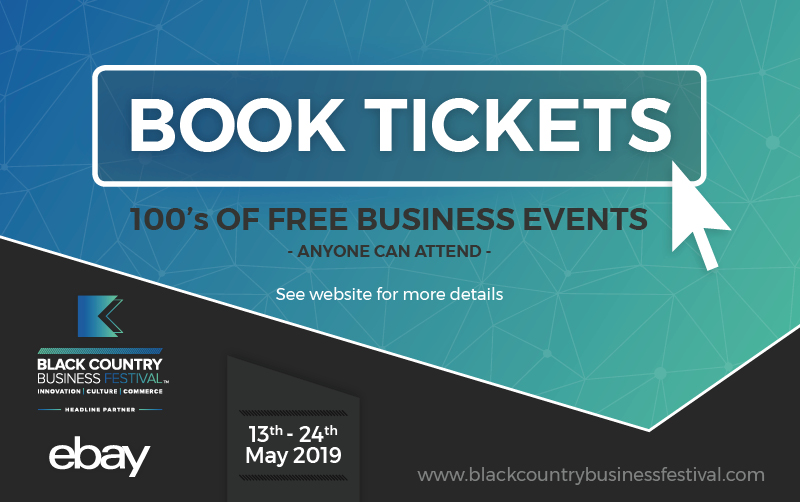Book your tickets to the Black Country Business Festival now!